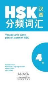 VOCABULARIO CLAVE PARA LA PREPARACIÓN DE HSK 4