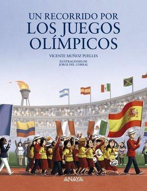 RECORRIDO POR LOS JUEGOS OLÍMPICOS, UN