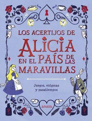 ACERTIJOS DE ALICIA EN EL PAÍS DE LAS MARAVILLAS, LOS