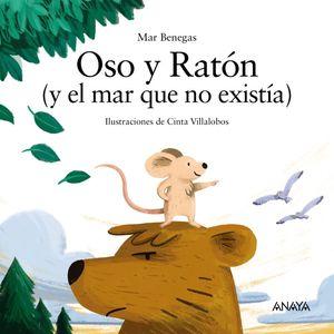 OSO Y RATÓN ( Y EL MAR QUE NO EXISTIA )