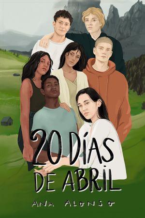 20 DÍAS DE ABRIL