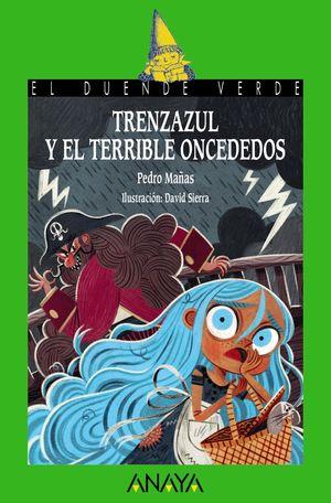 TRENZAZUL Y EL TERRIBLE ONCEDEDOS
