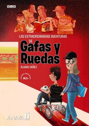 EXTRAORDINARIAS AVENTURAS DE GAFAS Y RUEDAS, LAS