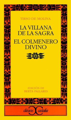 VILLANA DE LA SAGRA, LA / EL COLMENERO DIVINO