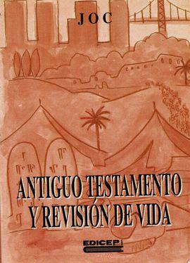 ANTIGUO TESTAMENTO Y REVISIÓN DE VIDA