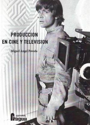 PRODUCCIÓN EN CINE Y TELEVISIÓN