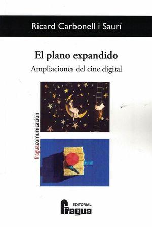 PLANO EXPANDIDO, EL. AMPLIACIONES DEL CINE DIGITAL.