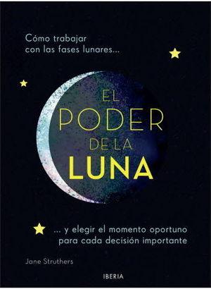PODER DE LA LUNA, EL
