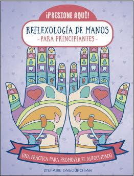 REFLEXOLOGÍA DE MANOS PARA PRINCIPIANTES