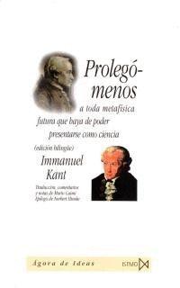 PROLEGÓMENOS A TODA METAFISICA QUE HAYA DE PODER PRESENTARSE COMO CIENCIA