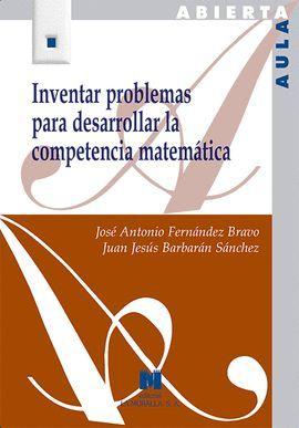 INVENTAR PROBLEMAS PARA DESARROLLAR LA COMPETENCIA MATEMÁTICA