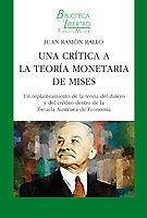 CRITICA A LA TEORIA MONETARIA DE MISES, UNA