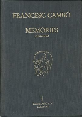 MEMÒRIES (1876-1936) VOL. I