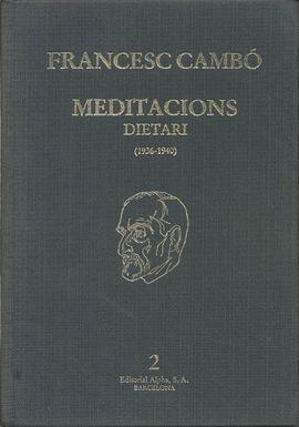MEDITACIONS. DIETARI (1936-1946) VOL. II
