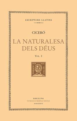 NATURALESA DELS DÉUS, VOL. I, LA (DOBLE TEXT/RÚSTICA)