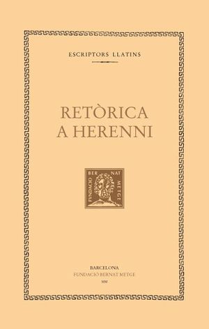 RETÒRICA A HERENNI (RÚSTICA/DOBLE TEXT)