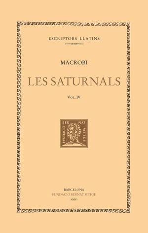 SATURNALS, LES. VOLUM IV (LLIBRES VI-VII)