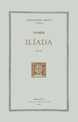 ILIADA. VOLUM II (DOBLE TEXT/RUSTICA)