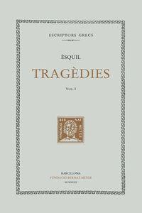 TRAGÈDIES, VOL. I (DOBLE TEXT/RÚSTICA)