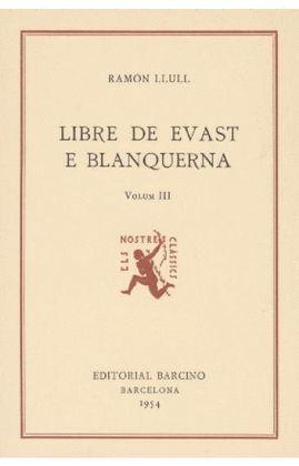 LLIBRE DE EVAST E BLANQUERNA (VOLUM II)
