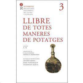 LLIBRE DE TOTES MANERES DE POTATGES