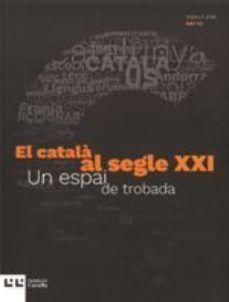 CATALA AL SEGLE XXI, EL