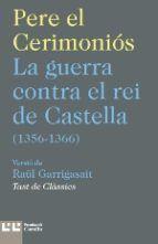 GUERRA CONTRA EL REI DE CASTELLA (1356-1366), LA
