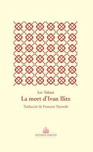 MORT D'IVAN ÍLITX, LA
