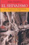 SHIVAISMO Y LA TRADICION PRIMORDIAL, EL