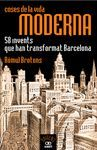 COSES DE LA VIDA MODERNA, 58 INVENTS QUE HAN TRANSFORMAT BARCELONA