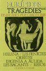 TRAGÈDIES III. HELENA/LES FENICIES/ORESTES/ IFIGENIA A AULIDA/LES BACANTS/RESOS.