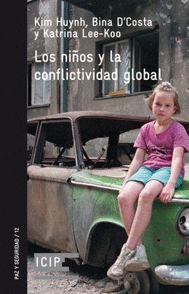 NIÑOS Y LA CONFLICTIVIDAD GLOBAL, LOS
