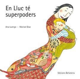 EN LLUC TÉ SUPERPODERS