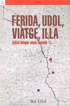 FERIDA, UDOL, VIATGE, ILLA
