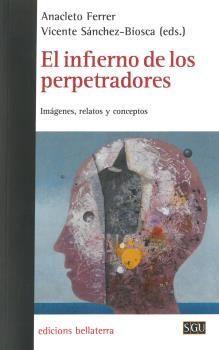 INFIERNO DE LOS PERPETRADORES, EL