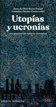 UTOPIAS Y UCRONIAS