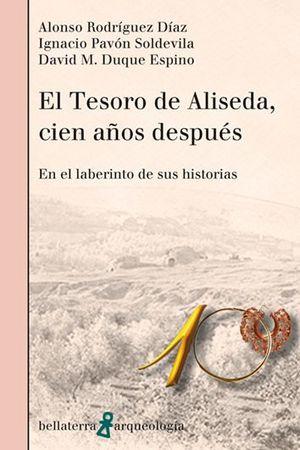 TESORO DE ALISEDA, CIEN AÑOS DESPUÉS, EL