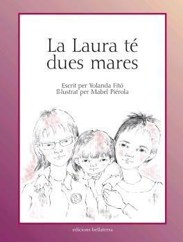 LAURA TÉ DUES MARES, LA