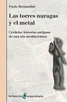 TORRES NURAGAS Y EL METAL, LAS