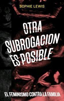 OTRA SUBROGACIÓN ES POSIBLE