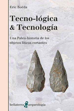 TECNO-LÓGICA & TECNOLOGÍA