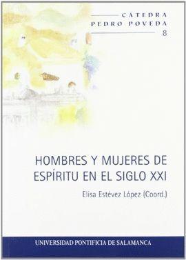HOMBRES Y MUJERES DE ESPÍRITU EN EL SIGLO XXI
