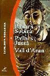 PALLARS SOBIRÀ - PALLARS JUSSÀ - VALL D'ARAN