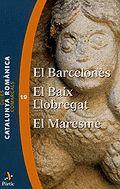 BARCELONÈS, EL - EL BAIX LLOBREGAT - EL MARESME