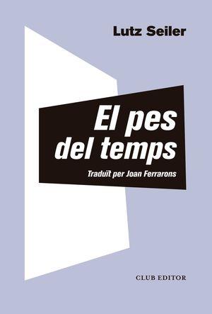 PES DEL TEMPS, EL