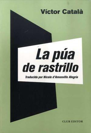 PÚA DE RASTRILLO, LA