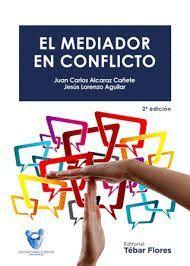 MEDIADOR EN CONFLICTO, EL
