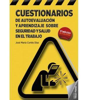 CUESTIONARIOS DE AUTOEVALUACIÓN Y APRENDIZAJE SOBRE SEGURIDAD Y SALUD EN EL TRABAJO
