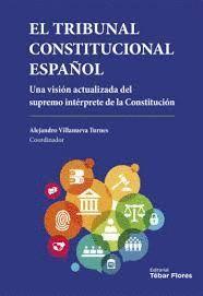 TRIBUNAL CONSTITUCIONAL ESPAÑOL, EL