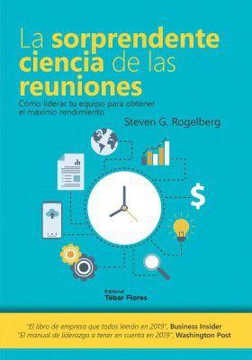 SORPRENDENTE CIENCIA DE LAS REUNIONES, LA